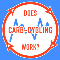 Does Carb Cycling Work?