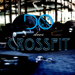 "Gym equipment with Do What You Can't logo and ""does Crossfit"""