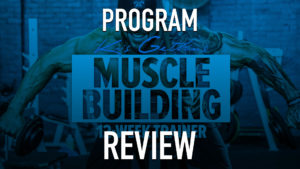 Program Review for Kris Gethin's 12-Week Muscle Building Trainer Program