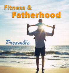 Fitness and Fatherhood: Preamble - a father and child watching the sunset over a beach