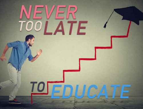 Never Too Late to Educate